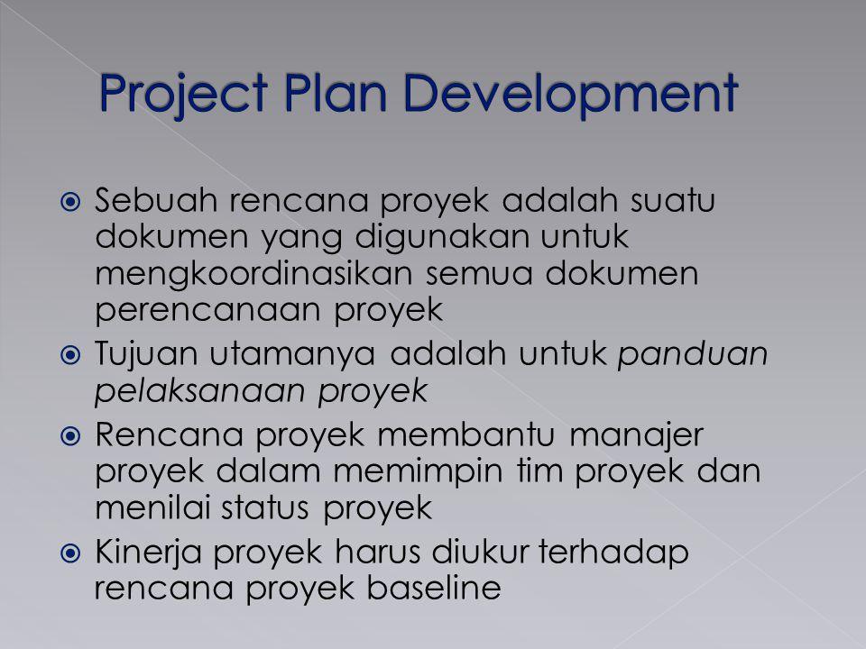  Sebuah rencana proyek adalah suatu dokumen yang digunakan untuk mengkoordinasikan semua dokumen perencanaan proyek  Tujuan utamanya adalah untuk pa