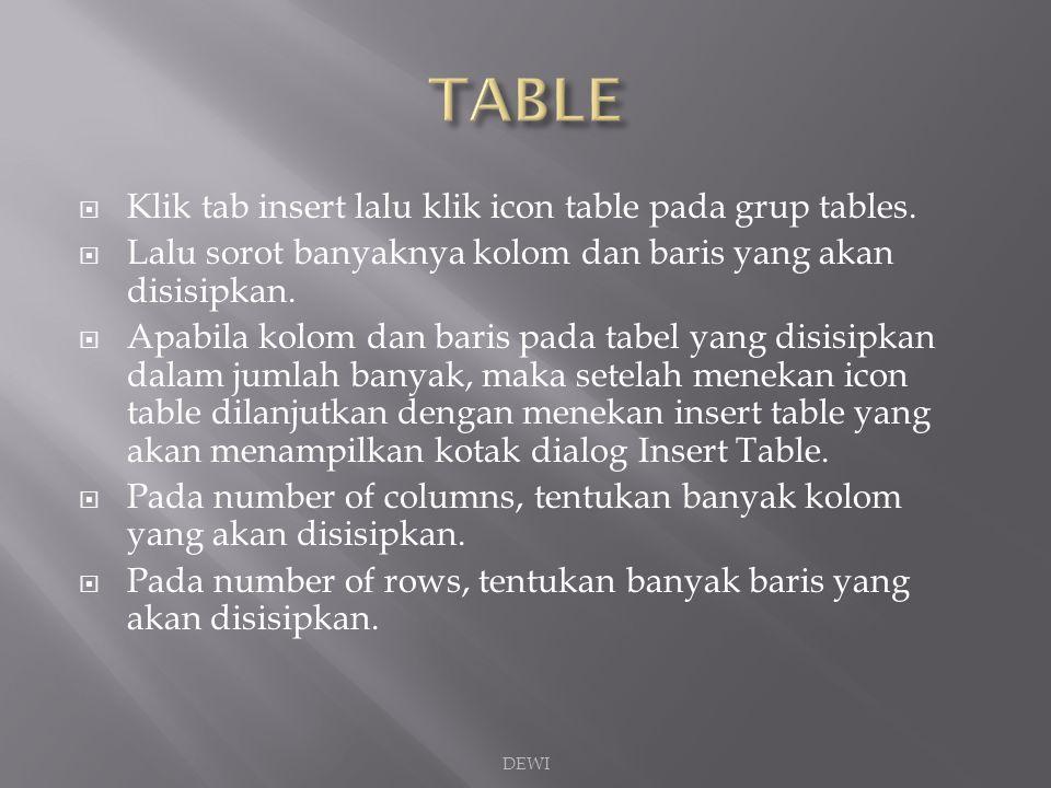  Sorot kolom/baris pada tabel yang akan disisipi dengan kolom atau baris baru.