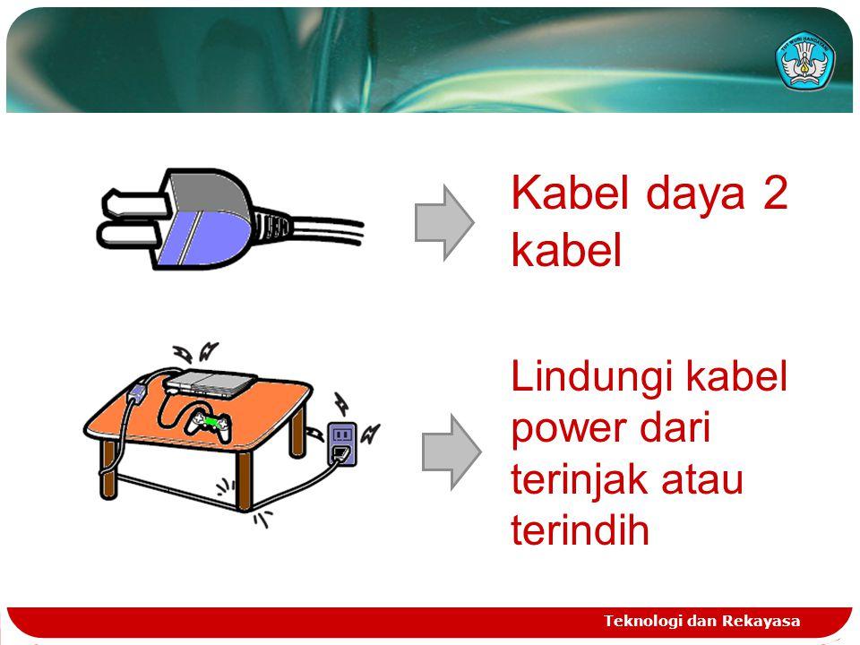 Teknologi dan Rekayasa Kabel daya 2 kabel Lindungi kabel power dari terinjak atau terindih