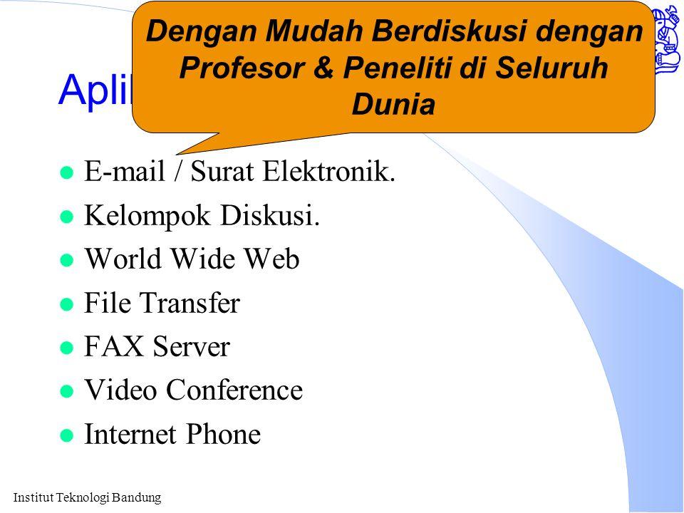Institut Teknologi Bandung Akses Internet melalui ITB Kecepatan 2Mbps Artinya 1 Disket Butuh Waktu 4-8 Detik