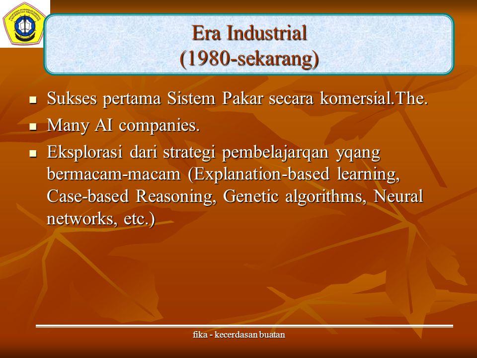 fika - kecerdasan buatan Sukses pertama Sistem Pakar secara komersial.The.