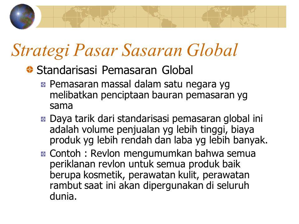Merek Lokal versus Merek Global Merek Global : merek yang memiliki nama sama dan strategi pemasaran terkoordinasi yg sama pula di banyak negara.