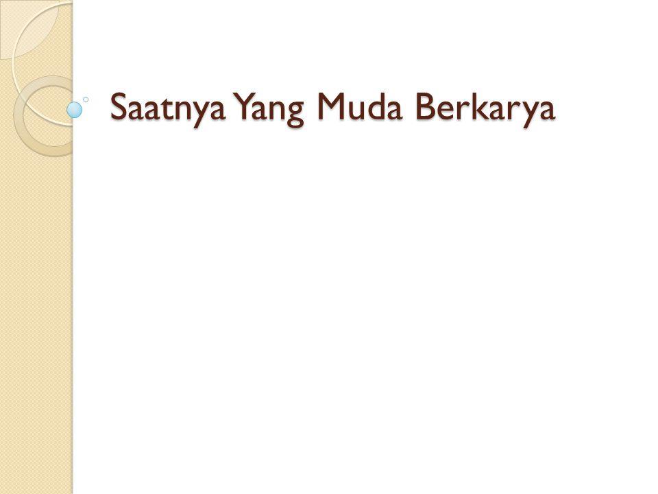 Latar Belakang Saatnya Yang Muda Berkarya merupakan suatu acara yang berisi penggambaran–penggambaran tentang sejarah budaya Indonesia sejak jaman dahulu hingga sekarang.