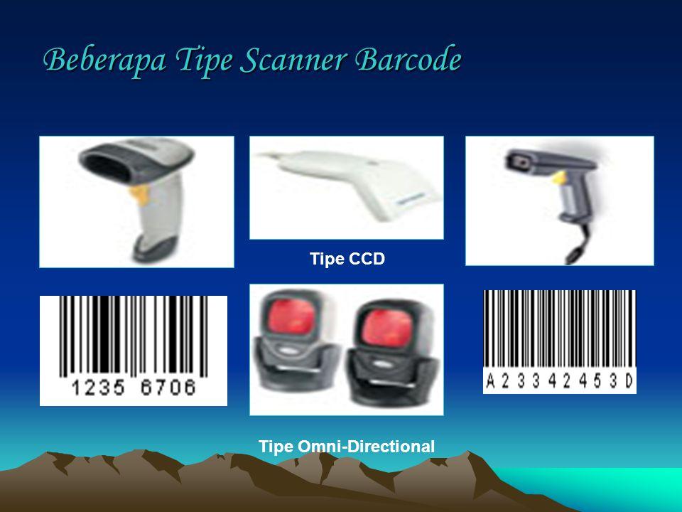 Beberapa Tipe Scanner Barcode Tipe CCD Tipe Omni-Directional