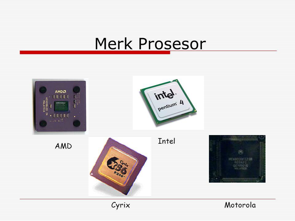 Merk Prosesor Intel AMD Cyrix Motorola