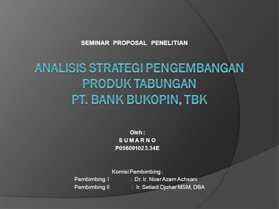  Tujuan didirikannya suatu Bank adalah untuk meningkatkan taraf hidup rakyat banyak (UU RI No : 10 Th 1998).