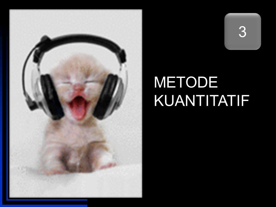 METODE KUANTITATIF 3 3