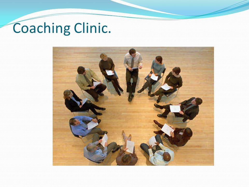 Coaching Clinic.