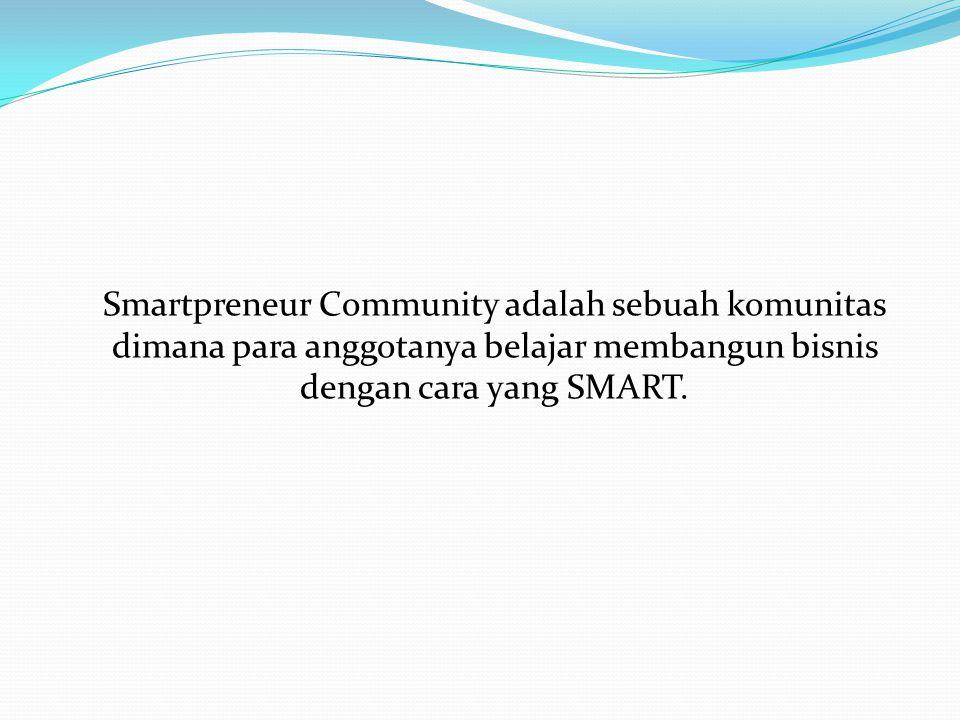 Smartpreneur Community adalah sebuah komunitas dimana para anggotanya belajar membangun bisnis dengan cara yang SMART.