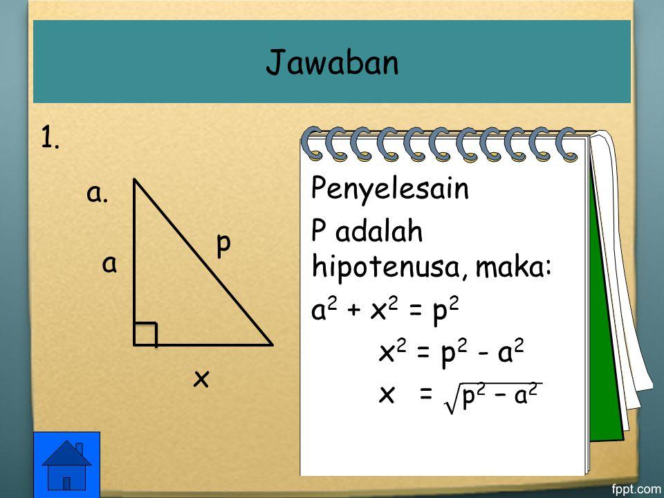 3.Diketahui segitiga ABC dengan panjang sisi – sisinya 6 cm, 11 cm, dan 14 cm. a.Berapakah panjang sisi terpanjang dan tentukan pula kuadrat dari panj