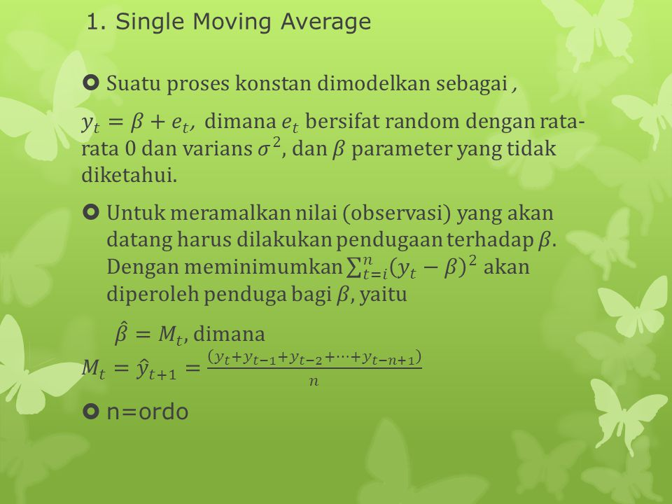 1. Single Moving Average