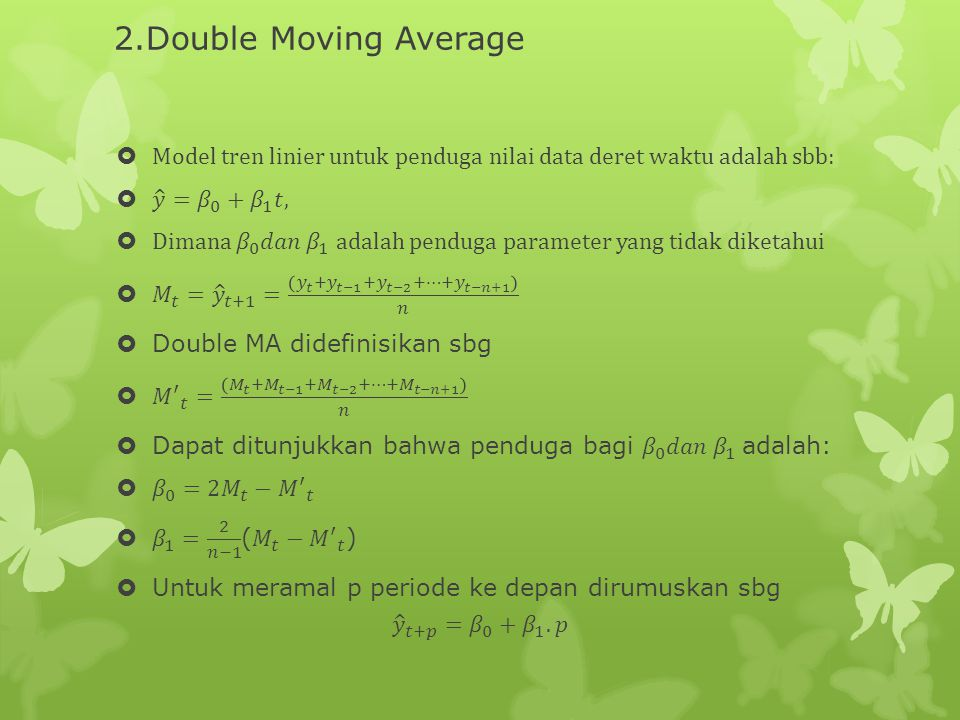 2.Double Moving Average