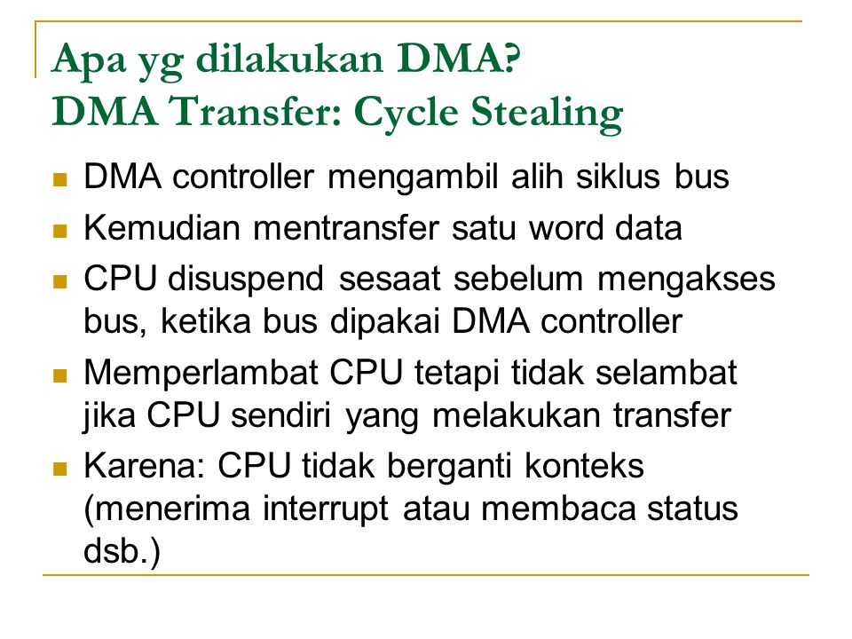 Apa yg dilakukan DMA.