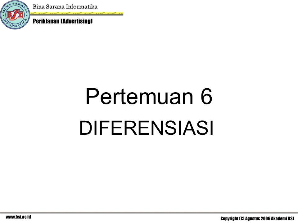 Beberapa kreteria mengkomunikasikan diferensiasi (USP): USP merupakan suatu pernyataan (kalimat) atau frase yang menjelaskan apa yang membuat produk menjadi spesial.