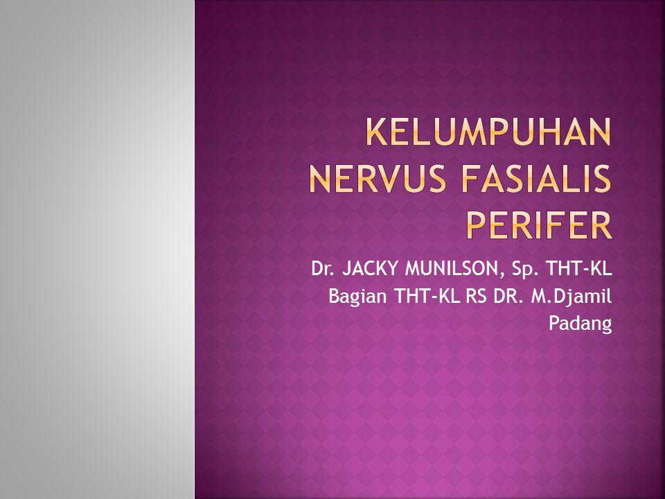 Dr. JACKY MUNILSON, Sp. THT-KL Bagian THT-KL RS DR. M.Djamil Padang