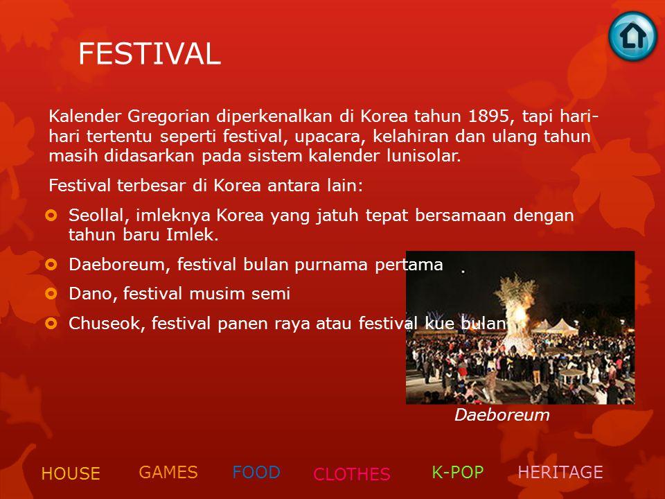 FESTIVAL Kalender Gregorian diperkenalkan di Korea tahun 1895, tapi hari- hari tertentu seperti festival, upacara, kelahiran dan ulang tahun masih did