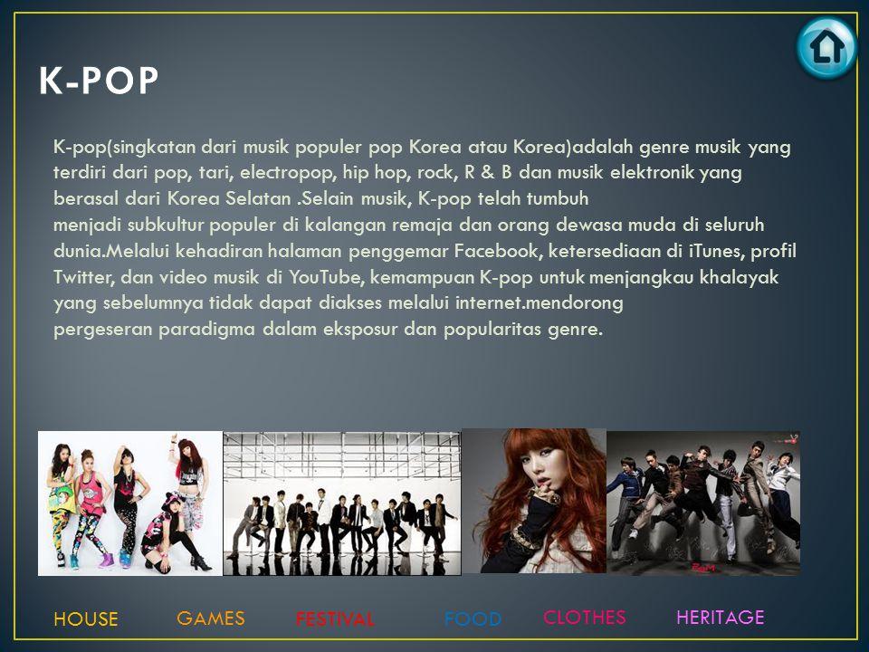 K-pop(singkatan dari musik populer pop Korea atau Korea)adalah genre musik yang terdiri dari pop, tari, electropop, hip hop, rock, R & B dan musik ele