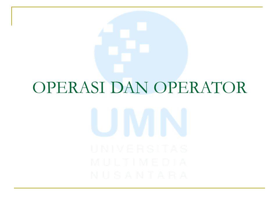 Operasi dan Operator Aritmetika Relasi Logika Bitwise Assignment