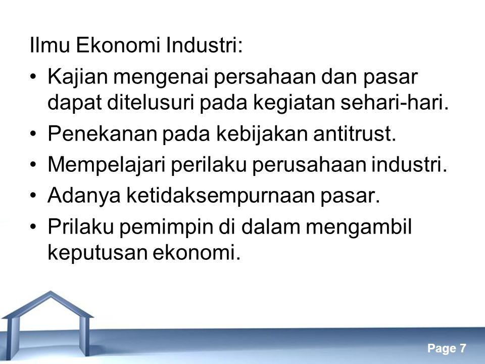 Free Powerpoint Templates Page 7 Ilmu Ekonomi Industri: Kajian mengenai persahaan dan pasar dapat ditelusuri pada kegiatan sehari-hari.
