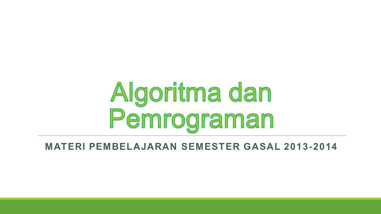MATERI PEMBELAJARAN SEMESTER GASAL 2013-2014