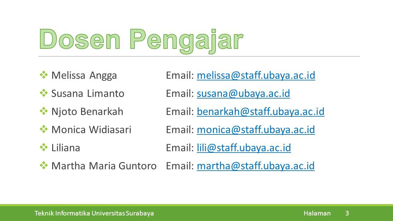 Teknik Informatika Universitas Surabaya Halaman 3  Melissa AnggaEmail: melissa@staff.ubaya.ac.id  Susana LimantoEmail: susana@ubaya.ac.id  Njoto Be