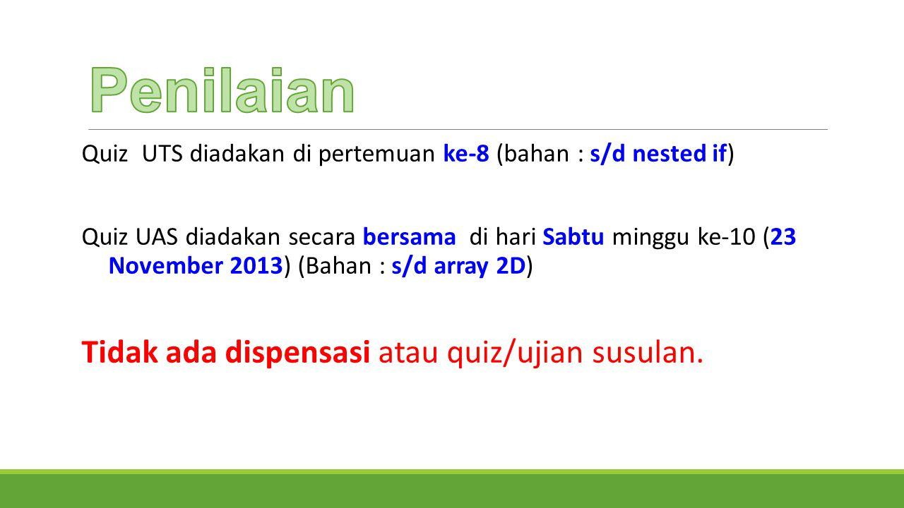 Teknik Informatika Universitas Surabaya Halaman 9 Pertemuan KeHariTanggalMateri 1ASenin02-09-2013Pendahuluan dan Flowchart Sequential 1BKamis05-09-2013Flowchart Sequential dan Pengenalan C# dan Tipe Data 2ASenin09-09-2013Input (Sequential Process) 2BKamis12-09-2013Flowchart Conditional dan Pemrograman Conditional 3ASenin16-09-2013Pemrograman Conditional (If, Else) 3BKamis19-09-2013Nested If ( If, Else If, Else ) dan Switch 4ASenin23-09-2013Nested If ( If di dalam If ) 4BKamis26-09-2013Quis UTS dan Pembahasan 5ASenin30-09-2013Flowchart Looping dan Pemrograman Looping 5BKamis03-10-2013Pemrograman Looping ( While, For, Do While )