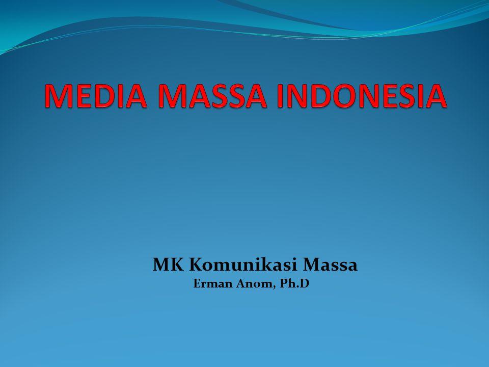 MEDIA MASSA INDONESIA Pengertian Media Massa Media Massa adalah media komunikasi dan informasi yang melakukan penyebaran informasi secara massal dan dapat diakses oleh masyarakat secara massal pula.