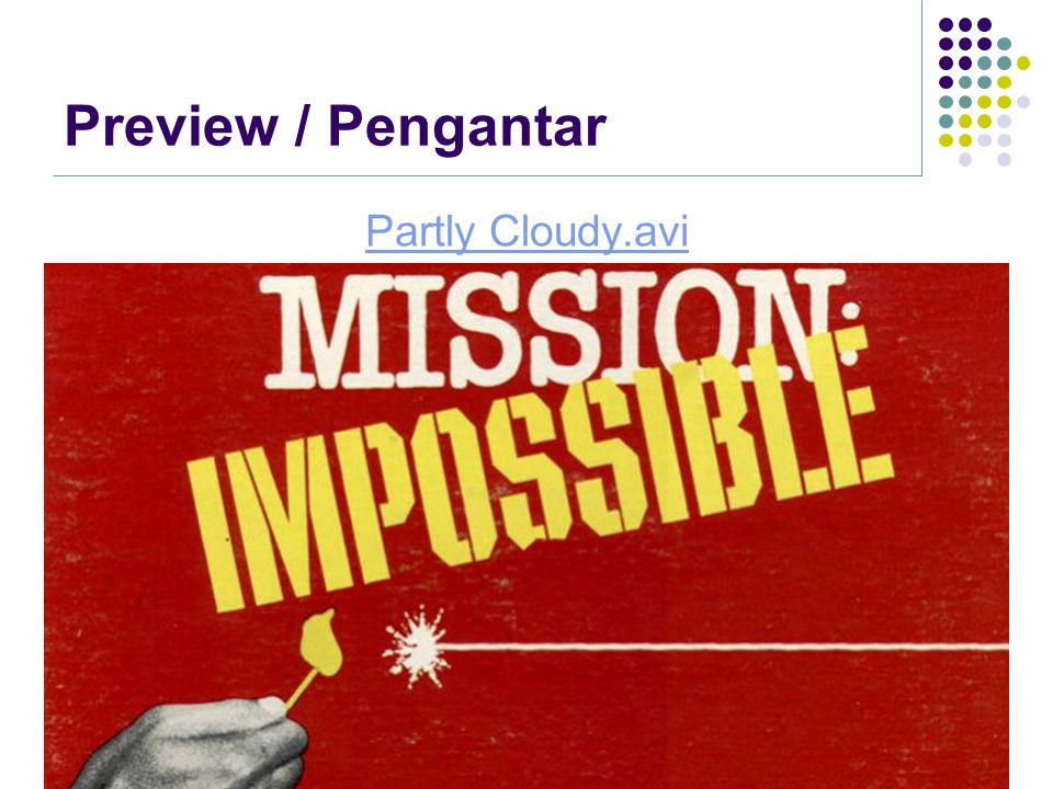 Agenda Why a mission is Impossible .Why a mission is Impossible .
