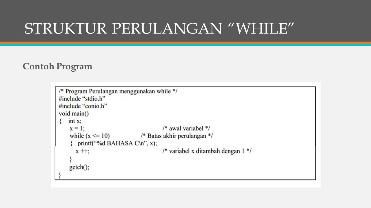 "STRUKTUR PERULANGAN ""WHILE"" Contoh Program"
