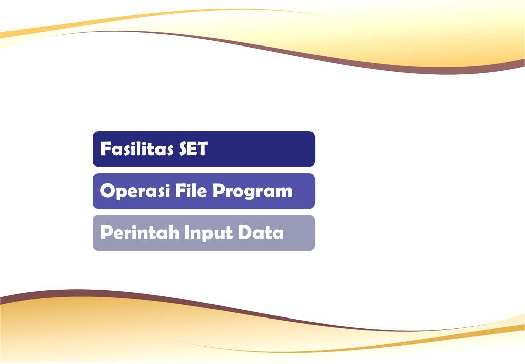Fasilitas SET Pada umumnya digunakan untuk berbagai pengaturan, baik yang berhubungan dengan perangkat keras, seperti mengatur warna layar, printer, dsb, maupun yang berhubungan dengan program Perintah ini dapat diberikan dalam modus langsung maupun pada saat program dijalankan (runtime)