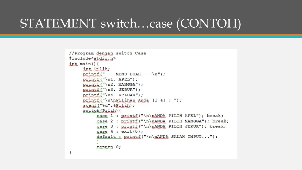 STATEMENT switch…case (CONTOH)