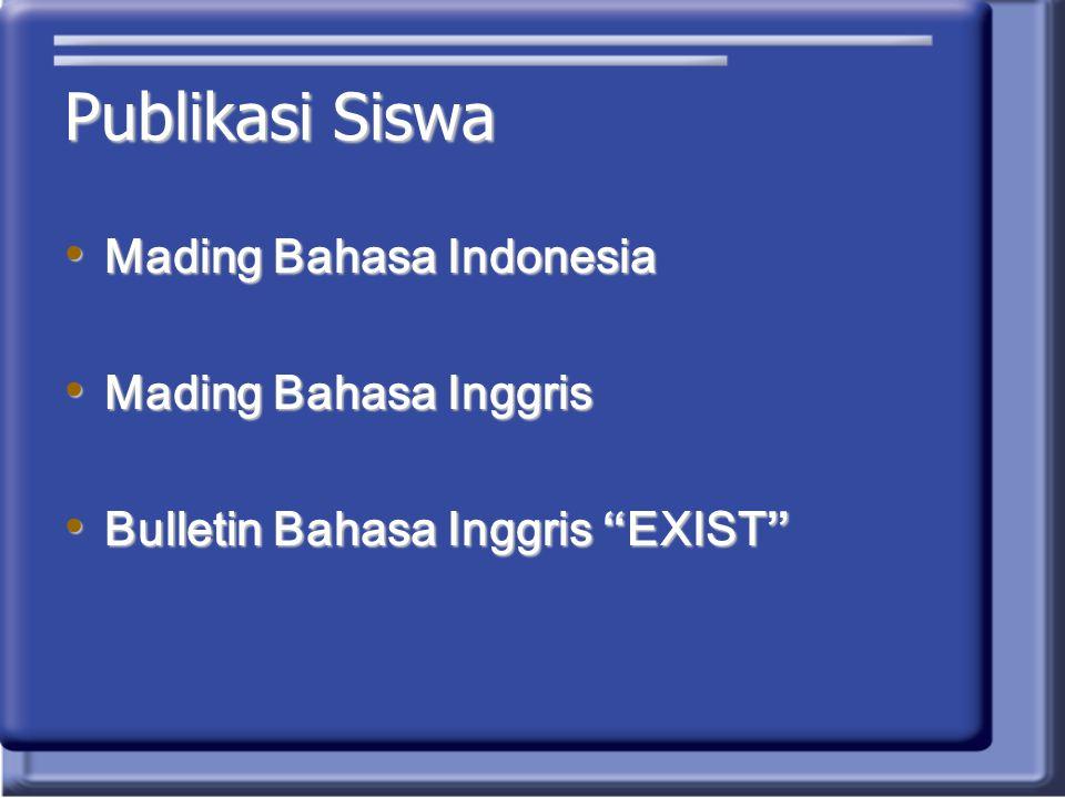 "Publikasi Siswa Mading Bahasa Indonesia Mading Bahasa Indonesia Mading Bahasa Inggris Mading Bahasa Inggris Bulletin Bahasa Inggris ""EXIST"" Bulletin B"
