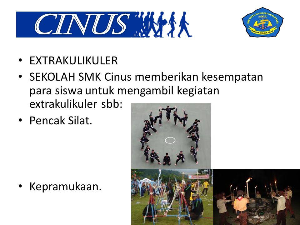 EXTRAKULIKULER SEKOLAH SMK Cinus memberikan kesempatan para siswa untuk mengambil kegiatan extrakulikuler sbb: Pencak Silat.