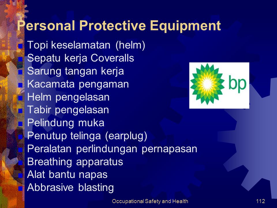 Occupational Safety and Health111 Aspek Keselamatan PPE (Personal Protective Equipment) Penggunaan peralatan & instalasi lain Transportasi (udara & ai