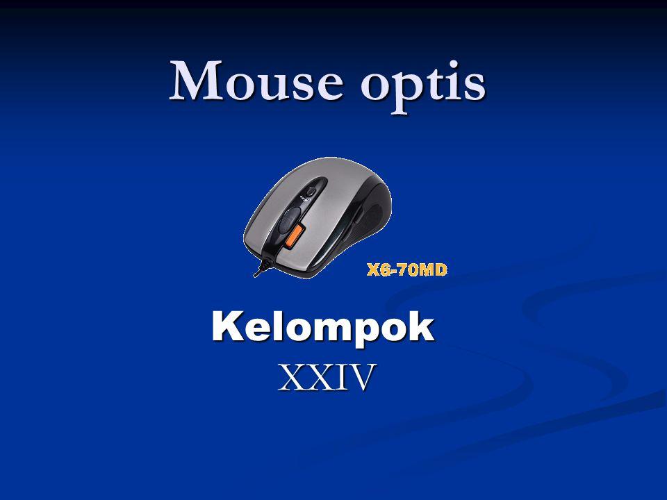 Mouse optis Kelompok XXIV XXIV