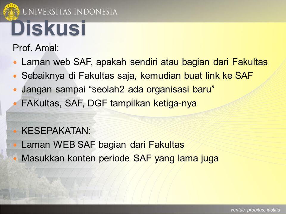 """Diskusi Prof. Amal: Laman web SAF, apakah sendiri atau bagian dari Fakultas Sebaiknya di Fakultas saja, kemudian buat link ke SAF Jangan sampai """"seola"""