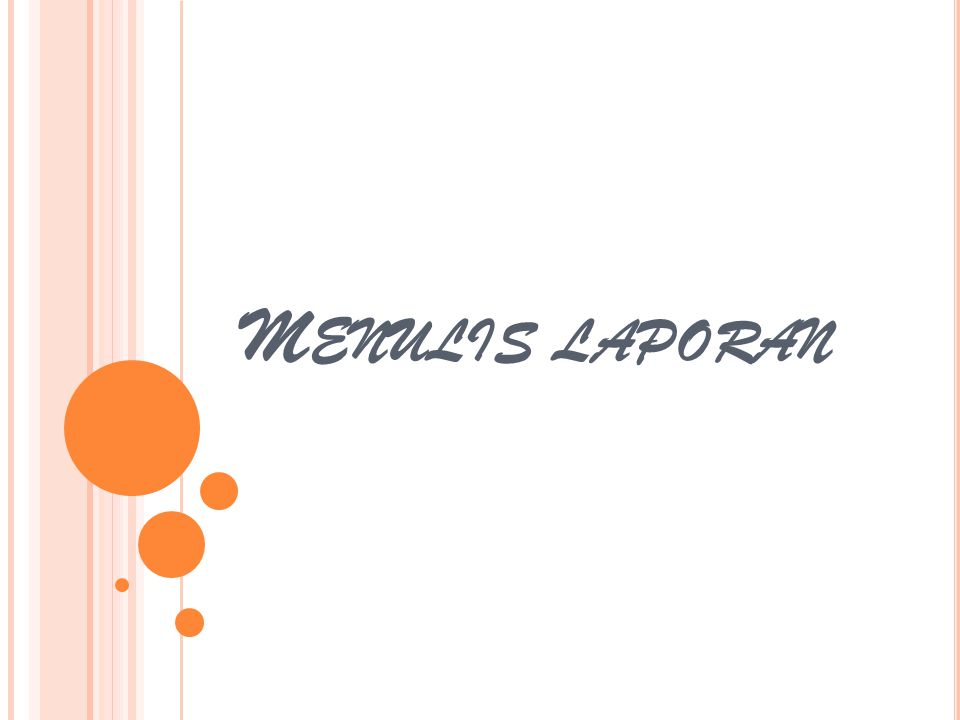 M ENULIS LAPORAN