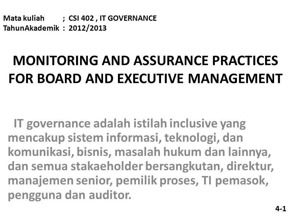 Governance membantu memastikan keselarasan TI dan tujuan perusahaan.