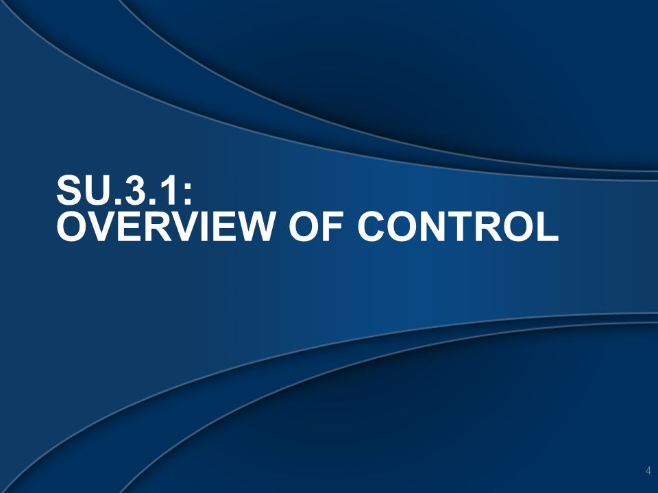 SU.3.1: OVERVIEW OF CONTROL 4