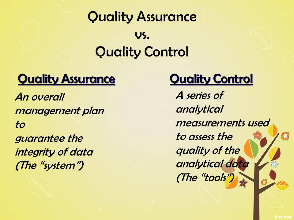Quality Assurance vs.