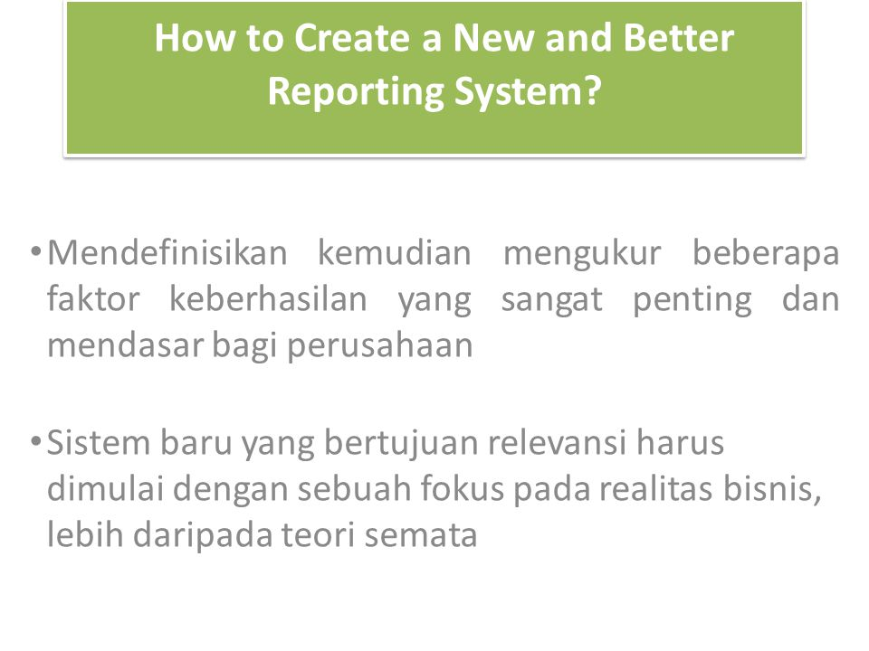 How to Create a New and Better Reporting System.