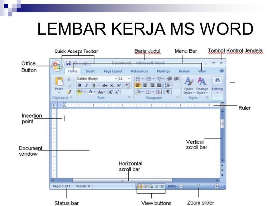 MENUTUP MS WORD I.Klik Office Button ( ) > klik II.