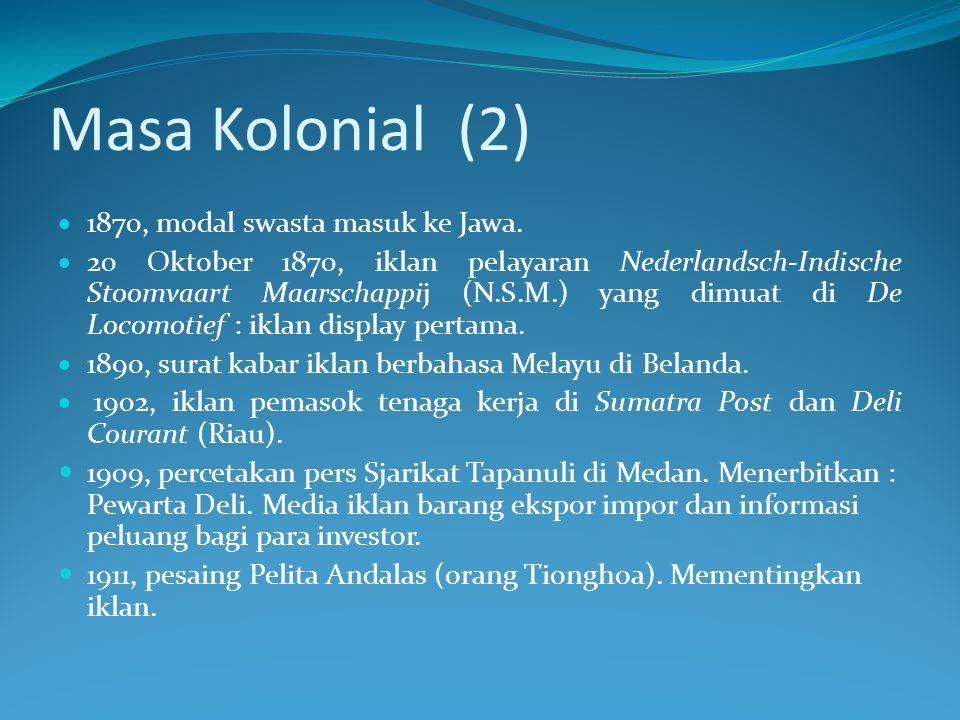 Masa Kolonial (2)  1870, modal swasta masuk ke Jawa.  20 Oktober 1870, iklan pelayaran Nederlandsch-Indische Stoomvaart Maarschappij (N.S.M.) yang d