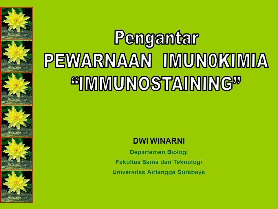 DWI WINARNI Departemen Biologi Fakultas Sains dan Teknologi Universitas Airlangga Surabaya