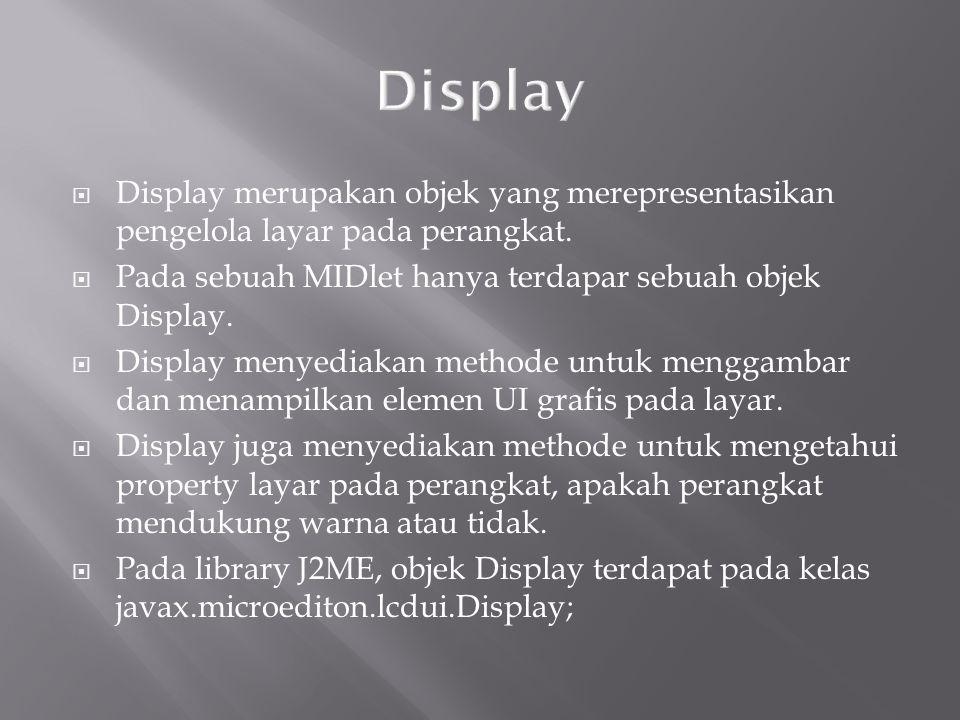 Merupakan halaman untuk menginput data. Bisa terdiri dari komponen-komponen yang disebut item.