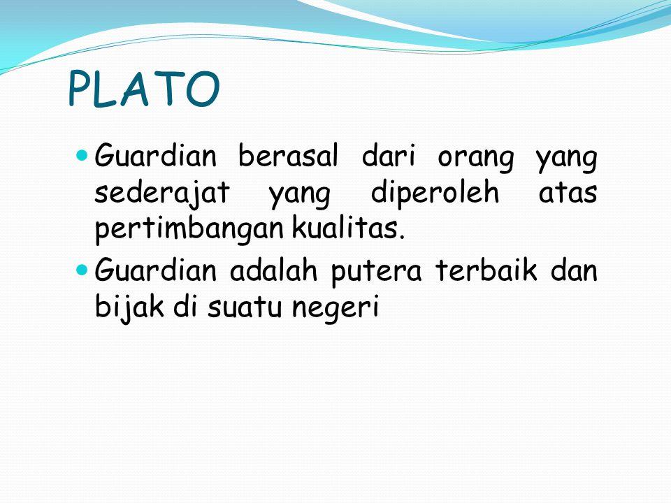 PLATO Guardian berasal dari orang yang sederajat yang diperoleh atas pertimbangan kualitas.