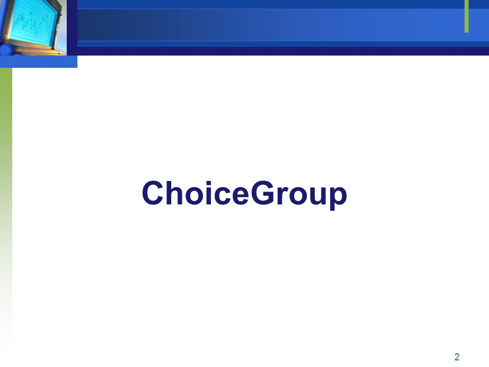 ChoiceGroup 2