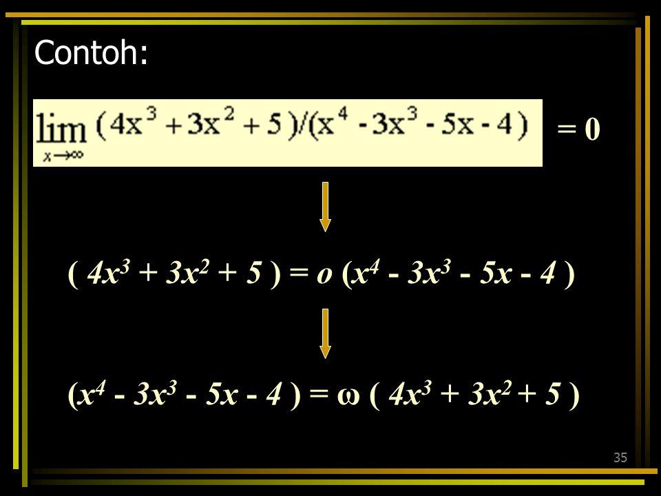 34 Cara lain utk menentukan ordo fungsi: