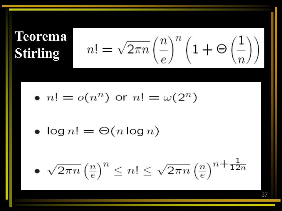 36 f(x) = Θ (g(x)) f(x) = O (g(x))