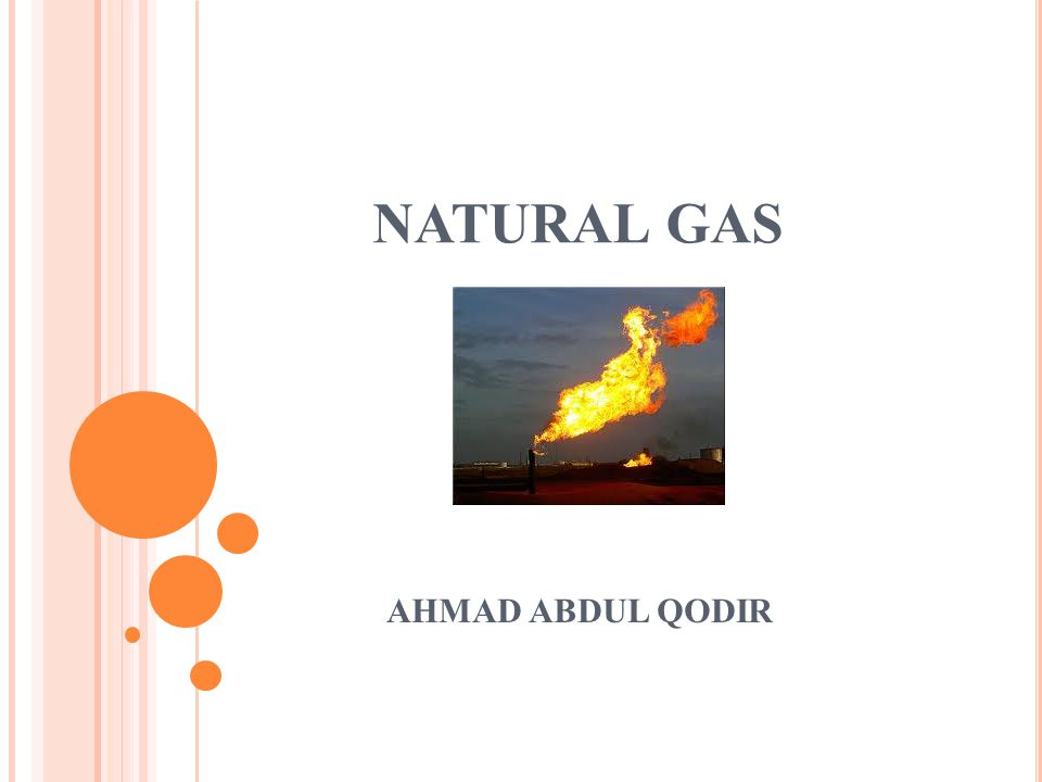 MACAM MACAM GAS  Non Associated gas  Associated gasses  Wet Natural Gas  Dry Natural Gas
